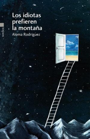 """Portada libro: """"Los idiotas prefieren la montaña"""""""