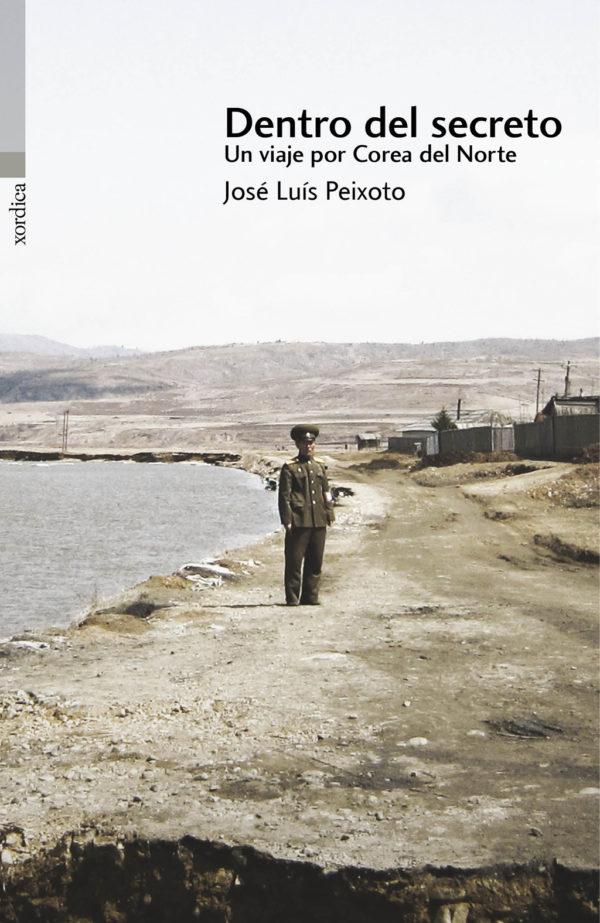 """Portada libro: """"Dentro del secreto. Un viaje por Corea del Norte"""""""