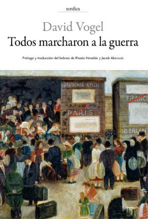 """Portada libro: """"Todos marcharon a la guerra"""""""