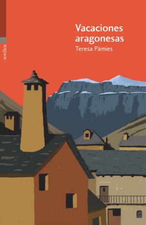 """Portada libro: """"Vacaciones aragonesas"""""""