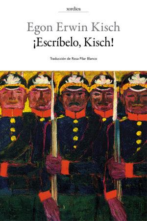 """Portada libro: """"¡Escríbelo, Kisch!"""""""