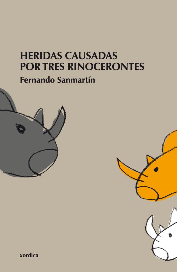 """Portada libro: """"Heridas causadas por tres rinocerontes"""""""