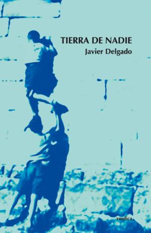 """Portada libro: """"Tierra de nadie"""""""