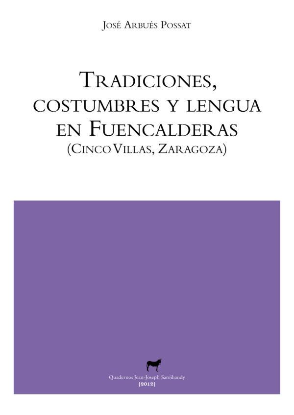 """Portada libro: """"Tradiciones, costumbres y lengua en Fuencalderas (Cinco Villas, Zaragoza)"""""""